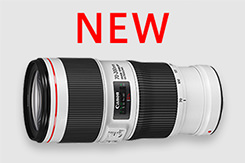全身進化!新生 EF70-200 F4L IS II USM 6月28日発売